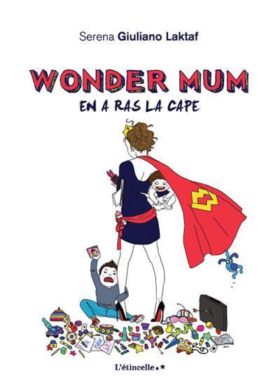 Wonder Mum en a ras la cap